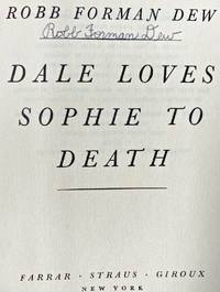 DALE LOVES SOPHIE TO DEATH (SIGNED)