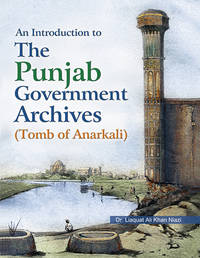 AN INTRO. TO THE PUNJAB GOVERNMENT ARCHIVES