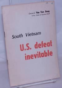 image of South Vietnam; U.S. defeat inevitable