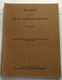 Records of the South Australian Museum Volume VII No 4 by  Herbert H. [Edited by] Hale - Paperback - 1943 - from Adelaide Booksellers (SKU: BIB258638)