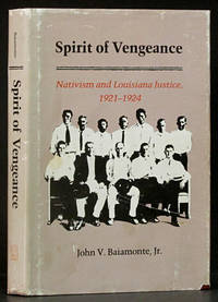Spirit of Vengence: Nativism and Louisiana Justice 1921-1924
