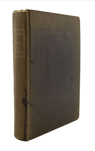 First American Edition of the First Volume Printed TOCQUEVILLE, Alexis de. Democracy in America. Tra...