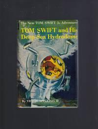 Tom Swift and His Deep-Sea Hydrodome #11 1958 HB/DJ