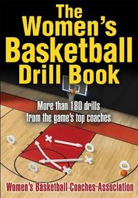 The Women's Basketball Drill Book (The Drill Book Series) by Wbca - Paperback - from World of Books Ltd and Biblio.com