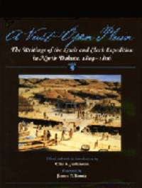 A Vast and Open Plain : The Writings of the Lewis and Clark Expedition in North Dakota, 1804-1806