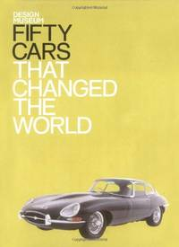 image of Fifty Cars That Changed the World (Fifty (Conran Octopus)): Design Museum Fifty