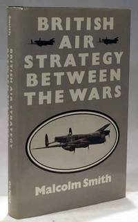 British Air Strategy Between the Wars