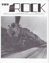 The Rock - Third Quarter, 1994.  Issue 91, Volume 21, No. 3  [Rock Island Railroad]