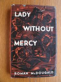 Lady Without Mercy by  Roman McDougald - First edition first printing - 1948 - from Scene of the Crime Books, IOBA (SKU: biblio13608)