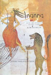 image of Inanna: From the Myths of Ancient Sumer