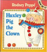 HUXLEY PIG THE CLOWN