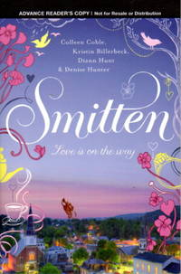 SMITTEN. by  and Denise Hunter  Diann Hunt - (2011.) - from Bookfever.com, IOBA and Biblio.co.nz