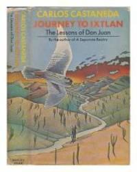 Journey to Ixtlan: Lessons of Don Juan