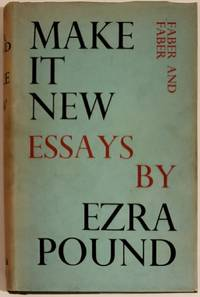 MAKE IT NEW by  Ezra Pound - First Edition / First Printing - 1934 - from Bert Babcock - Bookseller, LLC (SKU: 50173)