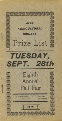 Alix Agricultural Society Prize List of the Eight Annual Fall Fair 1915