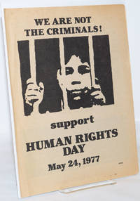 image of We Are Not the Criminals! Support Human Rights Day, May 24, 1977 [pamphlet]