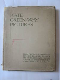 KATE GREENAWAY PICTURES by H.M Cundall - 1st edition. - 1921 - from Stella  & Rose\'s Books and Biblio.com