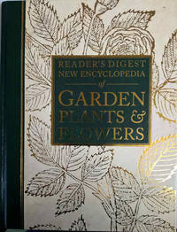 Reader's Digest New Encyclopedia of Garden Plants & Flowers