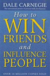 How to Win Friends and Influence People by Dale Carnegie - Paperback - 1994-02-09 - from Books Express (SKU: 0749307846n)