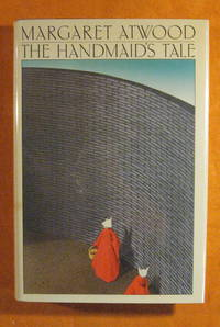 The Handmaid's Tale by  Margaret Atwood - Signed First Edition - 1986 - from Pistil Books Online (SKU: 145783)