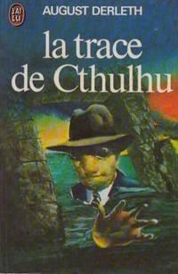 La trace de Cthulhu