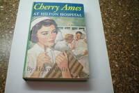 CHERRY AMES AT HILTON HOSPITAL