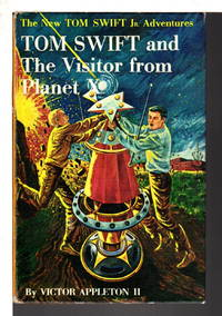 image of TOM SWIFT AND THE VISITOR FROM PLANET X: The New Tom Swift, Jr Adventures, series #17.