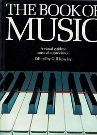 The Book Of Music: A Visual Guide To Musical Appreciation