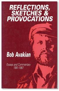 Reflections, Sketches & Provocations. Essays and Commentary 1981-1987