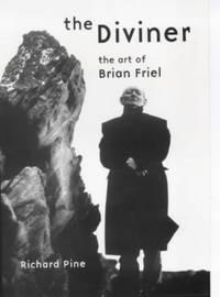 Diviner: The Art of Brian Friel