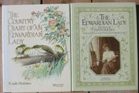 Edith Holden (grouping):  The Country Diary of an Edwardian Lady ; (with) The Edwardian Lady:  The Story of Edith Holden