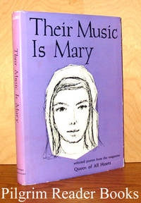 Their Music Is Mary: Selected Poems from 'Queen of All Hearts' Magazine