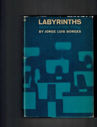 Labyrinths ; Selected Stories & Other Writings