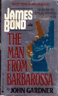 The Man from Barbarossa (James Bond) by  John Gardner - Paperback - 1992-01-01 - from Kayleighbug Books and Biblio.com