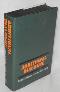 Additional dialogue; letters of Dalton Trumbo, 1942-1962. Edited by Helen Manfull