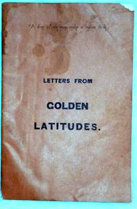 Letters from Golden Latitudes