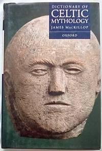 Dictionary of Celtic Mythology