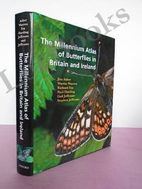 THE MILLENNIUM ATLAS OF THE BUTTERFLIES OF BRITAIN AND IRELAND