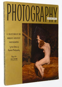 Photography Annual 1952: A Selection of the World's Greatest Photographs by the Editors of Popular Photography