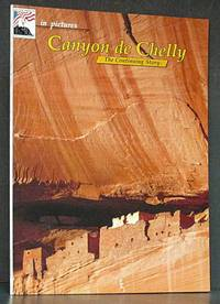 Canyon De Chelly: The Continuing Story
