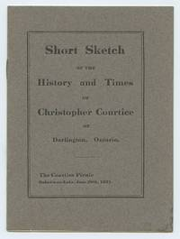 image of Short Sketch of the History and Times of Christopher Courtice of Darlington, Ontario