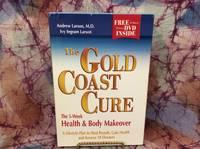 Gold Coast Cure, The:
