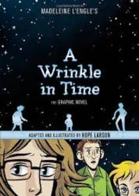 A Wrinkle in Time: The Graphic Novel by Madeleine L'Engle - Hardcover - 2012-06-05 - from Books Express (SKU: 0374386153n)