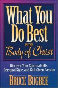 What You Do Best : In the Body of Christ