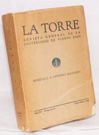 image of Homenaje a Antonio Machado; in La Torre, revista general de la Universidad de Puerto Rico, año XII, núms. 45-46, Enero-Julio 1964