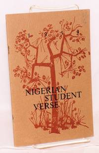 image of Nigerian student verse 1959; a selection of verse written by students of the Ubiversity College, Ibadan and first published in
