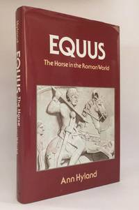 Equus The Horse in the Roman World
