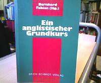 Ein anglistischer Grundkurs. Einführung in die Literaturwissenschaft. In Zusammenarbeit mit...