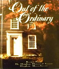 image of Out of the Ordinary:  Recipes from the Hingham Historical Society, Hingham, Massachusetts