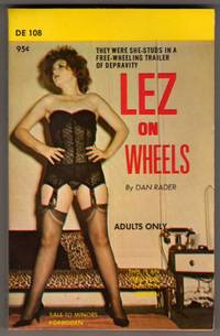 "Lez on Wheels [""They were she-studs in a free-wheeling trailer of depravity""]"